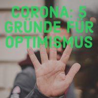 Corona_Optimismus