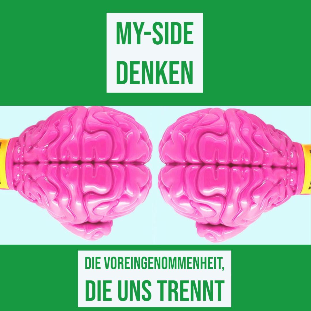 Myside_Denken